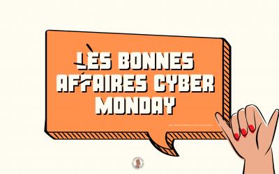Cyber Monday : Les bonnes affaires