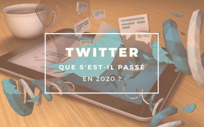Twitter en 2020 : que s'est-il passé ?
