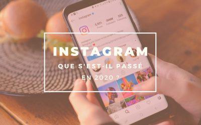 Instagram en 2020 : que s'est-il passé ?