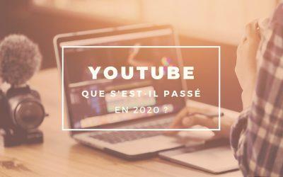 Youtube en 2020 : que s'est-il passé ?