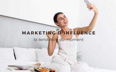 Marketing d'influence : la puissance des influenceurs