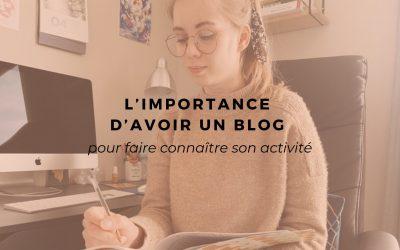 L'importance d'avoir un blog pour faire connaître son activité