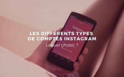 Instagram : quel compte choisir ?